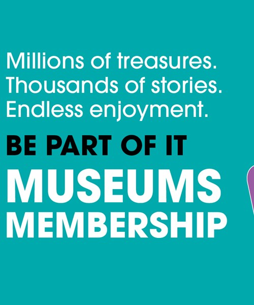 Museums Membership - be part of it